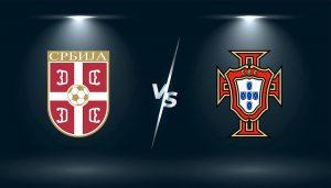 Soi Kèo Serbia vs Bồ Đào Nha - Soi Kèo Trực Tiếp 02h45 ngày 28/03/2021